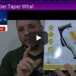 Tutorial Como Usar Cortadora de Pelo Super Taper Whal