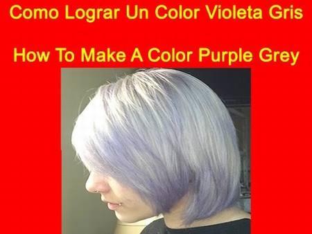 Decolorar y Lograr un Violeta Grisaceo